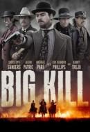 Gledaj Big Kill Online sa Prevodom