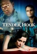Gledaj The Tender Hook Online sa Prevodom