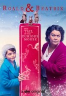 Gledaj Roald & Beatrix: The Tail of the Curious Mouse Online sa Prevodom