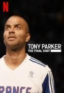 Gledaj Tony Parker: The Final Shot Online sa Prevodom