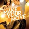 Gledaj Make Your Move Online sa Prevodom
