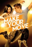 Gledaj Make Your Move Online sa Prevodom
