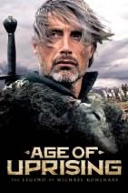 Gledaj Age of Uprising: The Legend of Michael Kohlhaas Online sa Prevodom