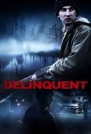 Gledaj Delinquent Online sa Prevodom