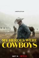Gledaj My Heroes Were Cowboys Online sa Prevodom