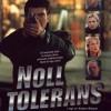 Gledaj Noll tolerans  Online sa Prevodom