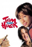 Gledaj Tom and Huck Online sa Prevodom