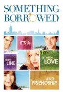 Gledaj Something Borrowed Online sa Prevodom