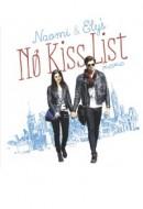 Gledaj Naomi and Ely's No Kiss List Online sa Prevodom