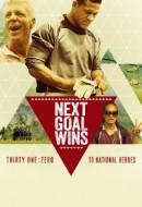 Gledaj Next Goal Wins Online sa Prevodom