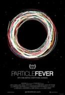 Gledaj Particle Fever Online sa Prevodom