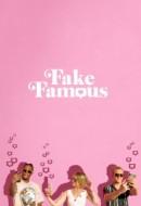 Gledaj Fake Famous Online sa Prevodom