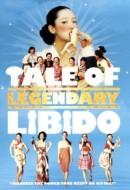 Gledaj A Tale of Legendary Libido Online sa Prevodom