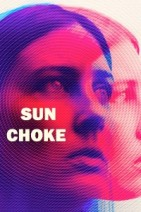 Gledaj Sun Choke Online sa Prevodom