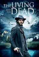 Gledaj The Living and the Dead Online sa Prevodom