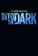 Gledaj Into the Dark Online sa Prevodom