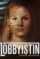 Gledaj Lobbyistin Online sa Prevodom