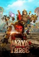 Gledaj Maya and the Three Online sa Prevodom