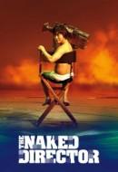Gledaj The Naked Director Online sa Prevodom