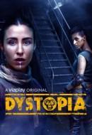 Gledaj Dystopia Online sa Prevodom