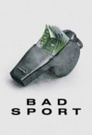 Gledaj Bad Sport Online sa Prevodom