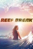 Gledaj Reef Break Online sa Prevodom
