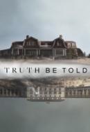Gledaj Truth Be Told Online sa Prevodom