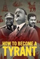 Gledaj How to Become a Tyrant Online sa Prevodom