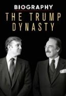 Gledaj Biography: The Trump Dynasty Online sa Prevodom
