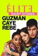 Gledaj Elite Short Stories: Guzmán Caye Rebe Online sa Prevodom