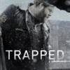 Gledaj Trapped Online sa Prevodom