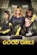 Gledaj Good Girls Online sa Prevodom