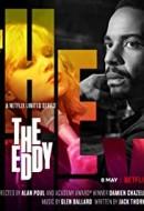 Gledaj The Eddy Online sa Prevodom