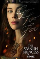 Gledaj The Spanish Princess Online sa Prevodom