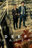 Gledaj Deep Water Online sa Prevodom