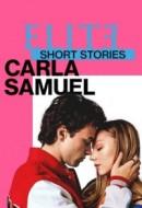 Gledaj Elite Short Stories: Carla Samuel Online sa Prevodom