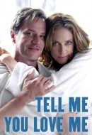 Gledaj Tell Me You Love Me Online sa Prevodom