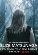 Gledaj Elize Matsunaga: Once Upon a Crime Online sa Prevodom