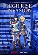 Gledaj High-Rise Invasion Online sa Prevodom