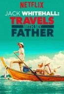 Gledaj Jack Whitehall: Travels with My Father Online sa Prevodom