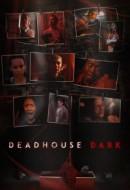 Gledaj Deadhouse Dark Online sa Prevodom
