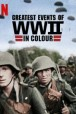 Gledaj Greatest Events of World War II In Colour Online sa Prevodom