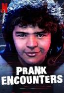 Gledaj Prank Encounters Online sa Prevodom