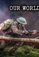 Gledaj Our World War Online sa Prevodom