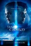 Gledaj Star-Crossed Online sa Prevodom