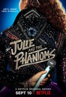 Gledaj Julie and the Phantoms (US) Online sa Prevodom