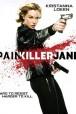 Gledaj Painkiller Jane Online sa Prevodom