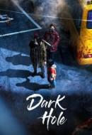 Gledaj Dark Hole Online sa Prevodom