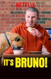 It's Bruno!