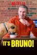 Gledaj It's Bruno! Online sa Prevodom